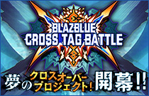 BLAZBLUE CROSS TAGBATTLE
