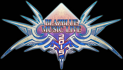 BLAZBLUE MUSIC LIVE 2015